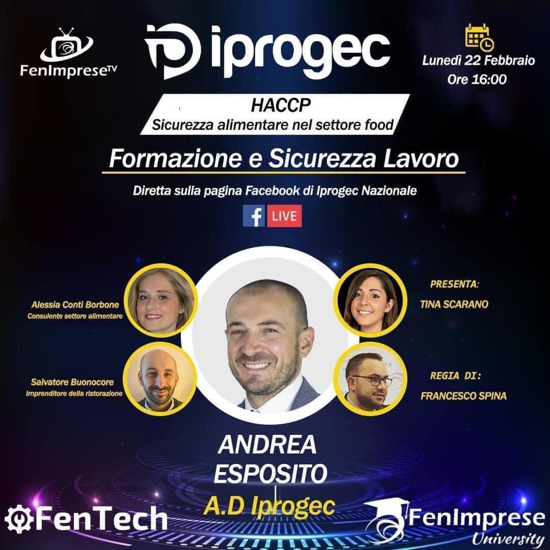L' Amministratore Delegato Iprogec, Andrea Esposito, incontrerà imprenditori esperti di settore per parlare di: Haccp sicurezza alimentare nel settore food