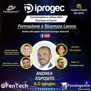 """""""Formazione e Sicurezza sul lavoro – Comunicazione e cultura della Sicurezza sul lavoro"""" L' Amministratore Delegato Iprogec, Andrea Esposito, incontrerà esperti nel settore:"""