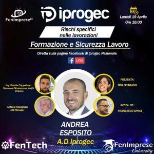 L' Amministratore Delegato Iprogec, Andrea Esposito, incontrerà esperti nel settore: Davide Cappellano e Antonio Viscogliosi