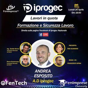 L' Amministratore Delegato Iprogec, Andrea Esposito, incontrerà esperti nel settore: Ing. Davide Romeo Consulente Sicurezza sul lavoro  e Rocco Scaramuzzo Consulente Sicurezza sul lavoro
